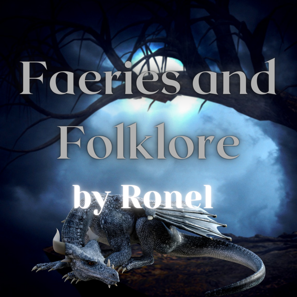 faeries and folklore podcast by Ronel logo